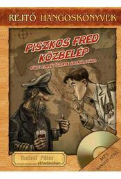 Piszkos Fred közbelép - Hangoskönyv melléklettel - Rejtő Jenő - Régikönyvek