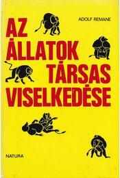 Az állatok társas viselkedése - Remane, Adolf - Régikönyvek
