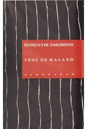 Vész és kaland - Remenyik Zsigmond - Régikönyvek