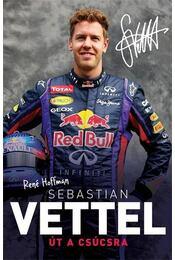 Sebastian Vettel - René Hoffman - Régikönyvek