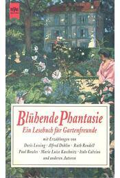 Blühende Phantasie - RESSEL, JUTTA - Régikönyvek