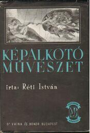 Képalkotó művészet - Réti István - Régikönyvek