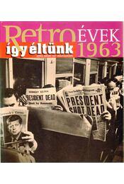 Így éltünk 1963 - Széky János - Régikönyvek