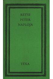 Rétyi Péter naplója - Rétyi Péter - Régikönyvek