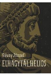 Elhagytál, Helios - Révay József - Régikönyvek