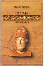 Az ókori Görögország története - Ribáry Ferenc - Régikönyvek