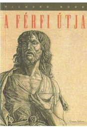 A férfi útja - Richard Rohr - Régikönyvek