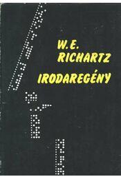 Irodaregény - Richartz, W.E. - Régikönyvek