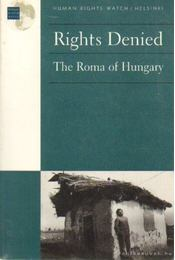 Rights Denied: The Roma of Hungary - Régikönyvek
