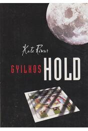 Gyilkos hold - Riwar, Kate - Régikönyvek