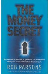 The Money Secret - Rob Parsons - Régikönyvek