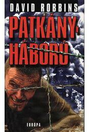 Patkányháború - Robbins, David - Régikönyvek