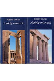 A görög mítoszok I-II. - Robert Graves - Régikönyvek