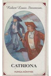 Catriona - Robert Louis Stevenson  - Régikönyvek
