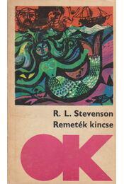 Remeték kincse; A vidám vitézek - Robert Louis Stevenson  - Régikönyvek