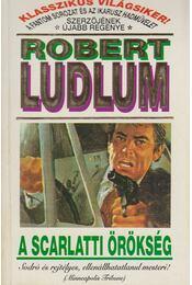 A Scarlatti örökség - Robert Ludlum - Régikönyvek