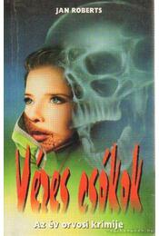 Véres csókok - Roberts, Jan - Régikönyvek
