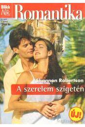 A szerelem szigetén - Robertson, Shannon - Régikönyvek