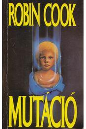 Mutáció - Robin Cook - Régikönyvek