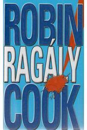 Ragály - Robin Cook - Régikönyvek