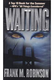 Waiting - Robinson, Frank M. - Régikönyvek
