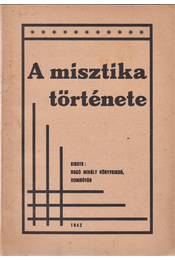 A misztika története. - Röck Gyula - Régikönyvek