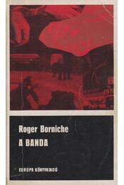 A banda - Roger Borniche - Régikönyvek