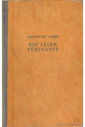 Egy lélek története I-II. kötet egyben - Roger Martin du Gard - Régikönyvek