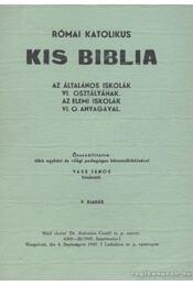 Római katolikus kis Biblia - Vass János - Régikönyvek