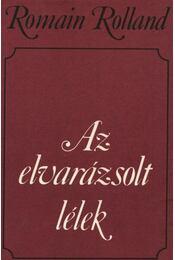 Az elvarázsolt lélek I-II. - Romain Rolland - Régikönyvek