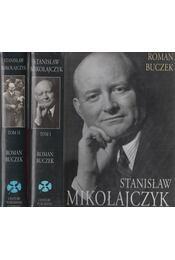 Mikołajczyk Stanisław I-II. - Roman Buczek - Régikönyvek