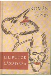 Liliputok lázadása - Román György - Régikönyvek