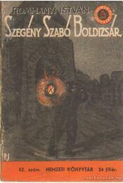 Szegény Szabó Boldizsár - Romhányi István - Régikönyvek