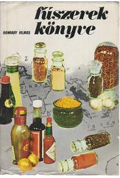 Fűszerek könyve - Romváry Vilmos - Régikönyvek
