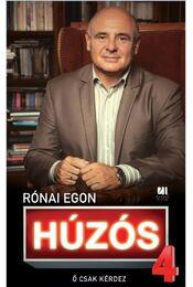 Húzós 4. - Rónai Egon - Régikönyvek