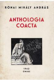 Anthologia Coacta (reprint) - Rónai Mihály András - Régikönyvek