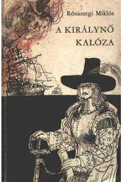 A királynő kalóza - Rónaszegi Miklós - Régikönyvek