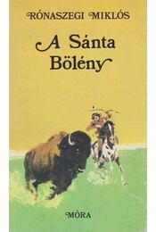 A sánta bölény - Rónaszegi Miklós - Régikönyvek
