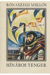 Hínáros tenger - Rónaszegi Miklós - Régikönyvek