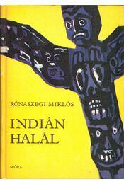 Indián halál - Rónaszegi Miklós - Régikönyvek