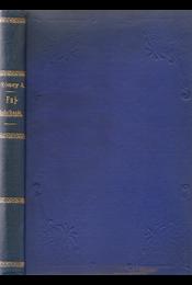 Fajkeletkezés. Az embernek helye a természetben és régisége. Tíz kőnyomatú ábrával. Második jutányos kiadás. - Régikönyvek