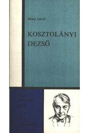 Kosztolányi Dezső - Rónay László - Régikönyvek
