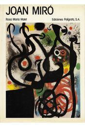 Joan Miró - Rosa Maria Malet - Régikönyvek
