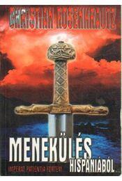 Menekülés Hispániából - Rosenkrautz, Christian - Régikönyvek