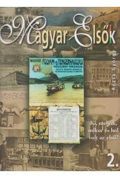 Magyar Elsők 2. - Rózsa György - Régikönyvek