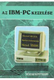 Az IBM-PC kezelése - Rózsa László - Régikönyvek