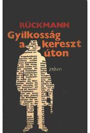 Gyilkosság a keresztúton - Rückmann, Kurt - Régikönyvek