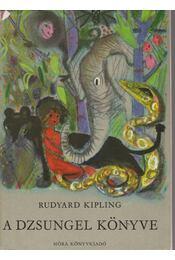 A dzsungel könyve (dedikált) - Rudyard Kipling - Régikönyvek