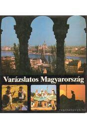 Varázslatos Magyarország - Ruffy Péter - Régikönyvek