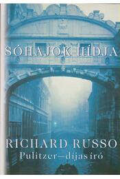 Sóhajok hídja - Russo, Richard - Régikönyvek